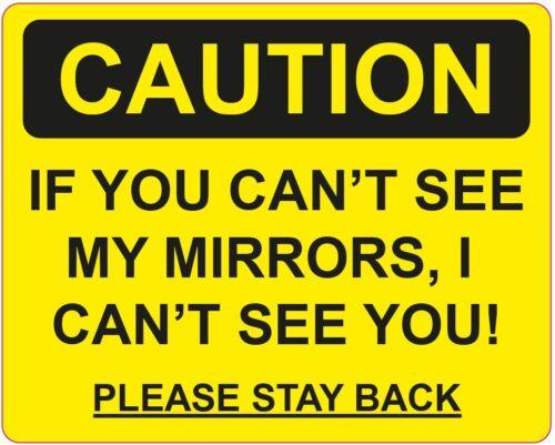 Attenzione se si CANT vedere i miei specchietti non posso vederti DIVERTENTE SEGNI ADESIVI 188x150mm