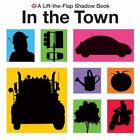 In the Town by Roger Priddy (2010, Board Book)