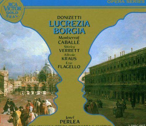 Donizetti: Lucrezia Borgia / Perlea, Caballe, Kraus, Verrett, Fléau - CD