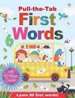 Pull-the-Tab First Words with Flash Cards by Oakley Graham (Hardback, 2016)