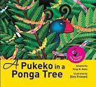 A Pukeko in a Ponga Tree by Kingi M. Ihaka (Paperback, 2014)