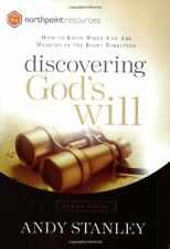 Discovering God's Will Study Guide : How to Know When You Are Heading in the Right Direction by Andy Stanley (2004, Paperback)