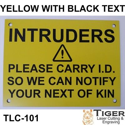 INTRUDERS WARNING SIGN 20CM X 15CM IN YELLOW WITH BLACK TEXT