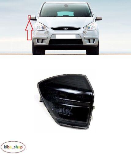 Pour Ford S-MAX 2006-2015 nouvelle Porte Miroirs Fumé Clignotant Droit O//S DRIVER
