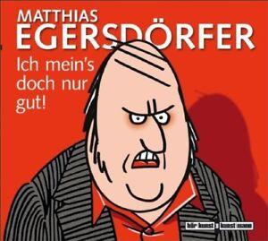 MATTHIAS-EGERSDORFER-ICH-MEIN-039-S-DOCH-NUR-GUT-CD-NEU