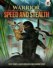 Warrior - Speed and Stealth by Catherine Chambers (Paperback, 2015)