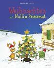 Weihnachten mit Nulli und Priesemut von Matthias Sodtke (2013, Gebundene Ausgabe)
