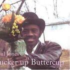 Pucker up Buttercup 0045778032822 by Paul Jones CD