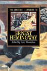 The Cambridge Companion to Hemingway by Cambridge University Press (Hardback, 1996)