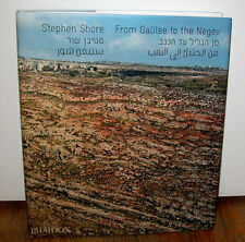 SIGNED Stephen Shore From Galilee to the Negev Israel West Bank Holy Land HC DJ