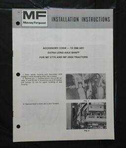 "1977 MASSEY-FERGUSON ""2770 2880 TRACTOR EXTRA LONG AXLE SHAFT"" INSTALL MANUAL"