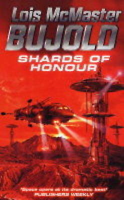 Shards of Honour (Vorkosigan), Bujold, Lois McMaster, Very Good Book