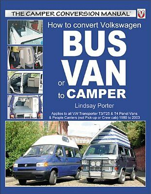 How to Convert Volkswagen Bus or Van to Camper, Lindsay Porter 1903706459