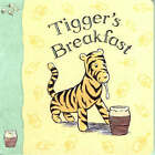Tigger's Breakfast by A. A. Milne (Board book, 2003)