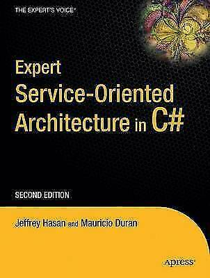 (Very Good)-Expert Service-Oriented Architecture in C# 2005, Second Edition (Pap