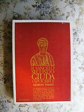 HENRYK PANAS: IL VANGELO SECONDO GIUDA (APOCRIFO) - PRIMA EDIZIONE ITALIANA
