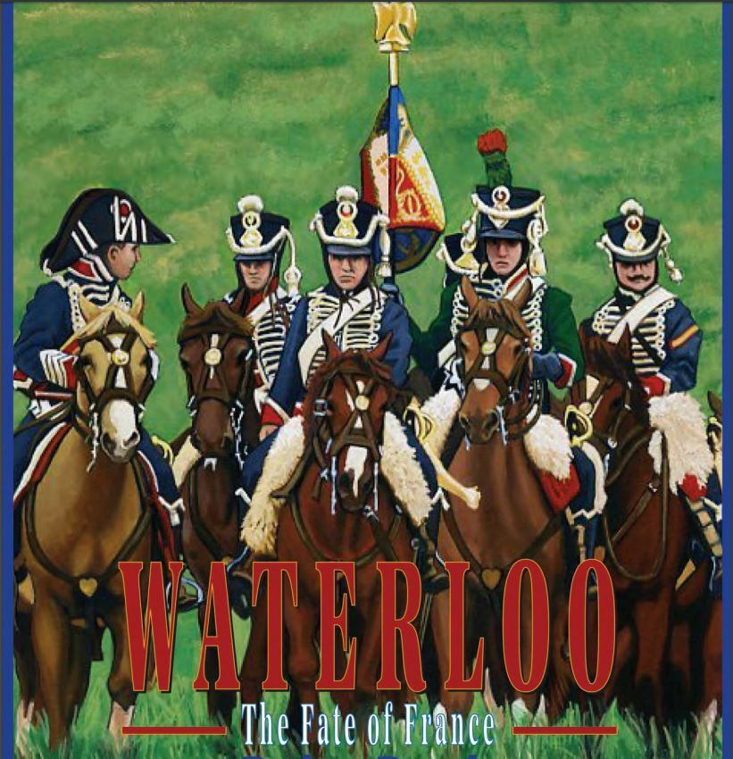 Waterloo  The Fate of France, NEW