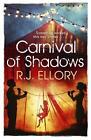 Carnival of Shadows von R. J. Ellory (2014, Taschenbuch)