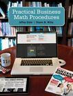 Practical Business Math Procedures by Sharon M. Wittry and Jeffrey Slater (2013, Spiral / Paperback)