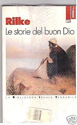 Le storie del buon Dio Autore: Rilke Rainer M.