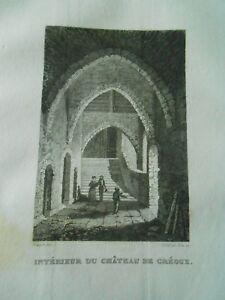 AgréAble Gravure Sur Acier 1838 - Dpt Des Basses Alpes Interieur Du Chateau De Gréoux