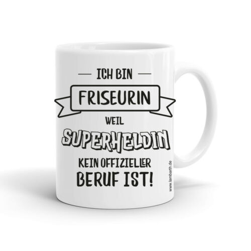 Kaffee Tasse Ich bin Pfleger Friseurin weil Superheld kein Beruf ist alle Berufe