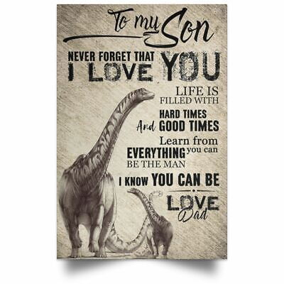 Dinosaur Art Decor To My Son Poster Love Dad Father Son Motivation Quotes Ebay