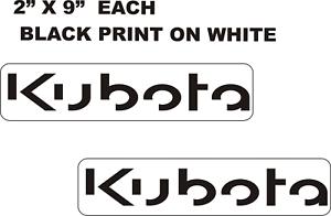 2 X 9 ON WHITE KUBOTA  GARDEN TRACTOR VINYL DECALS O