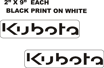 "KUBOTA TRACTOR Vinyl Decals Stickers BLACK 2 /"" X 9/"" EACH N 2"