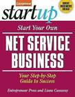 Start Your Own Net Service Business: Your Step-By-Step Guide to Success by Entrepreneur Press (Paperback, 2009)