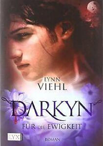 Darkyn-Fuer-die-Ewigkeit-von-Viehl-Lynn-Buch-Zustand-gut