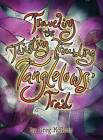 Traveling the Twisting Troubling Tanglelows' Trail by Greg McGoon (Hardback, 2016)