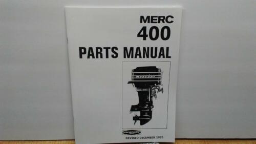Mercury 400 Outboard Motor Parts Manual 1970-2874704 /& up 40 HP