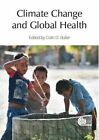 Climate Change and Global Health by CABI Publishing (Hardback, 2014)
