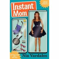 Instant Mombook By Nia Vardalosa Must Read For Adoptive Parentsadoptionnew