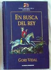 EN BUSCA DEL REY - GORE VIDAL - NOVELA HISTÓRICA DE LA EDAD MEDIA - VER INDICE