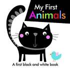 Black and White My First Animals by Autumn Publishing Ltd (Board book, 2015)