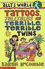 Tattoos, Telltales and Terrible, Terrible Twins by Karen McCombie (Paperback, 2002)