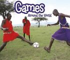 Games Around the World by Clare Lewis (Hardback, 2014)