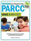 Let's Prepare for the Parcc Grade 5 Math Test by Stephenie Tidwell (Paperback / softback, 2016)