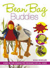 Bean Bag Buddies: Over 50 Character Designs to Make for All the Family by Nicki Wheeler (Paperback, 2007)