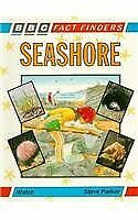 Seashore (BBC Fact Finders) By Steve Parker