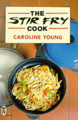 The Stir Fry Cook (Right Way), Young, Caroline | Paperback Book | Good | 9780716