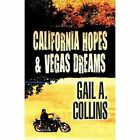 California Hopes & Vegas Dreams by Gail A Collins (Paperback / softback, 2011)