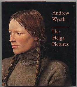 The Helga Pictures 1987 Andrew Wyeth Art Great Pictures