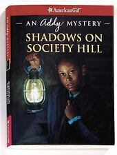 Shadows on Society Hill - American Girl Addy Mystery - home has scary secrets