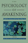 The Psychology of Awakening: Buddhism, Science, and Our Day-to-Day Lives by Red Wheel/Weiser (Paperback, 2000)