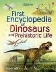 First Encyclopedia of Dinosaurs and Prehistoric Life by Sam Taplin (Hardback, 2011)
