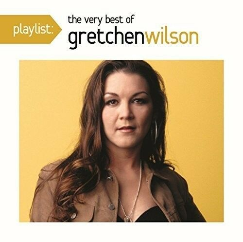 Gretchen Wilson - Playlist: The Very Best of Gretchen Wilson [New CD]