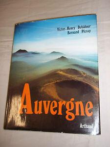 """AUVERGNE"" DEBIDOUR (Victor-Henry) et Bernard PLESSY (1976) ARTHAUD"